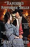 The Rancher's Southern Belle (Guylenhall Family Saga Book 1)