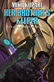 Her Brother's Keeper (Privateer Andromeda series Book 1)