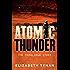 Atomic Thunder: The Maralinga Story