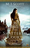 The Shattered Court (A Novel of the Four Arts)