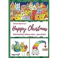 Happy Christmas: Weihnachtliche Motive malen – ganz einfach