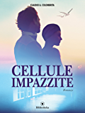 Cellule impazzite (Drammatico)