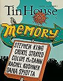 Tin House: Memory (Tin House Magazine Book 0)