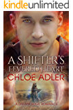 A Shifter's Fevered Heart: An M/M Paranormal Romance (Love on the Edge Book 3)