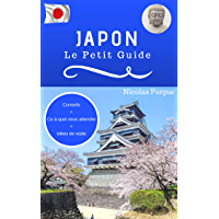 Japon : Le petit guide (French Edition)