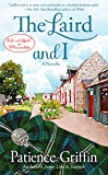 The Laird and I: Kilts and Quilts, book 6.5