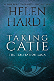 Taking Catie (Temptation Saga Book 3)