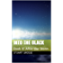 Into the Black: Book X: After the Storm