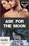 Paranormal Dating Agency: Ask for the Moon: A Fated Mates Novella (Kindle Worlds Novella)