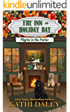 The Inn at Holiday Bay: Pilgrim in the Parlor