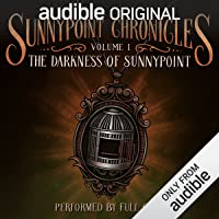The Darkness of Sunnypoint: The Sunnypoint Chronicles, Book 1