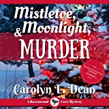Mistletoe, Moonlight, and Murder: A Ravenwood Cove Cozy Mystery