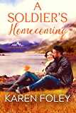 A Soldier's Homecoming (Glacier Creek Book 3)