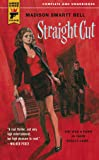 Straight Cut (Hard Case Crime Novels)