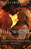 Return To Yellowstone: Yellowstone Romance Series Novella Sequel to Yellowstone Heart Song