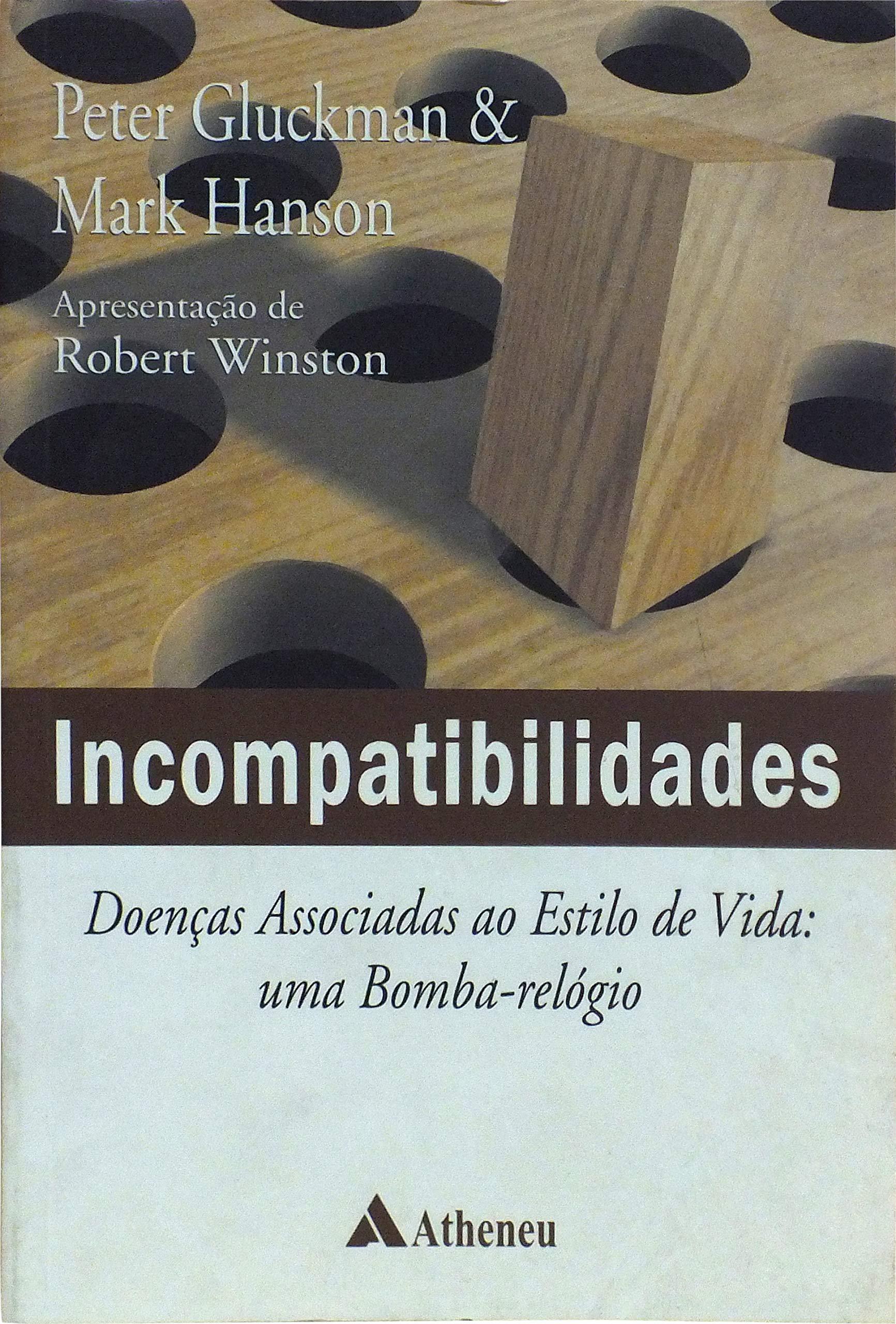 3ae7c6ee5da Incompatibilidades  Doenças Associadas ao Estilo de Vida  uma Bomba-Relógio  - 9788538801788 - Livros na Amazon Brasil