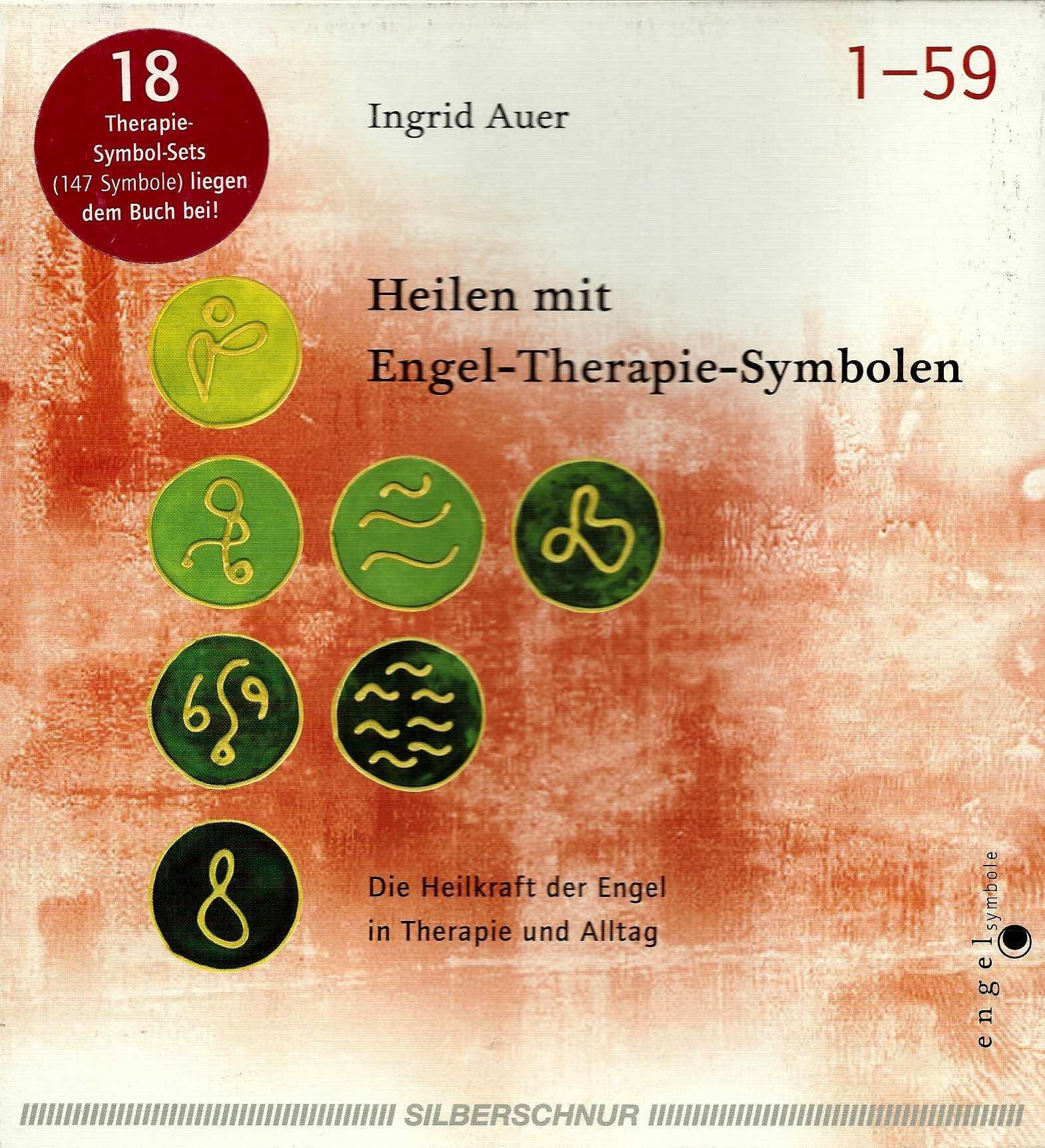 Heilen mit Engel-Therapie-Symbolen. Buch und Symbole. Die Heilkraft der Engel in Therapie und Alltag