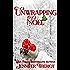 Unwrapping Noel