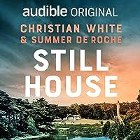 Still House: An Audible Original Novella