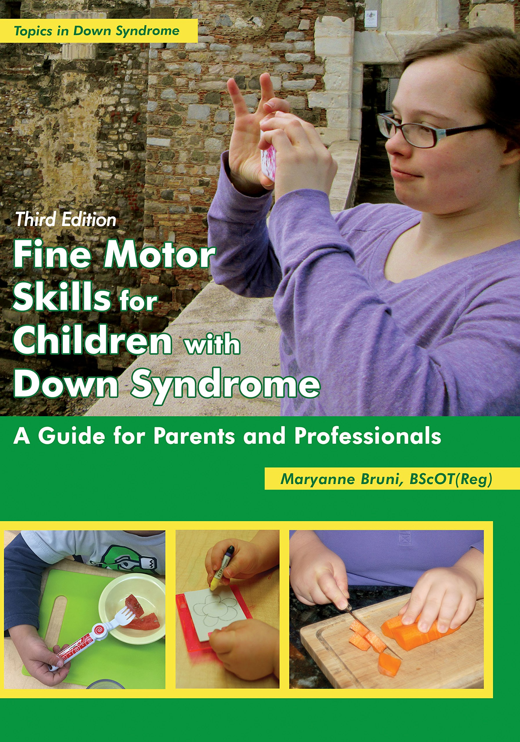 Fine Motor Skills for Children with Down Syndrome A Guide for