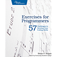 Exercises for Programmers: 57 Challenges to Develop Your Coding Skills (English Edition)