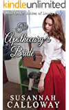 The Apothecary's Bride (Mail Order Brides of Landy City)