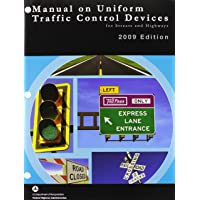 Manual on Uniform Traffic Control Devices 2009 Paperbound