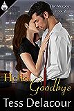 Hello, Goodbye (The Murphys Book 2)