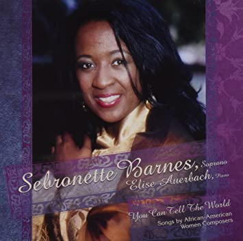 You Can Tell the World: Songs by African American Women with headshot of soprano Sebronette Barnes AlbumCover Art