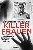 Killerfrauen: Deutschlands bekanntester Serienmordexperte klärt auf (German Edition)