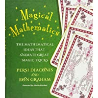 Magical Mathematics: The Mathematical Ideas That Animate Great