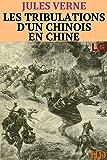 Les tribulations d'un Chinois en Chine (Entièrement Illustré)
