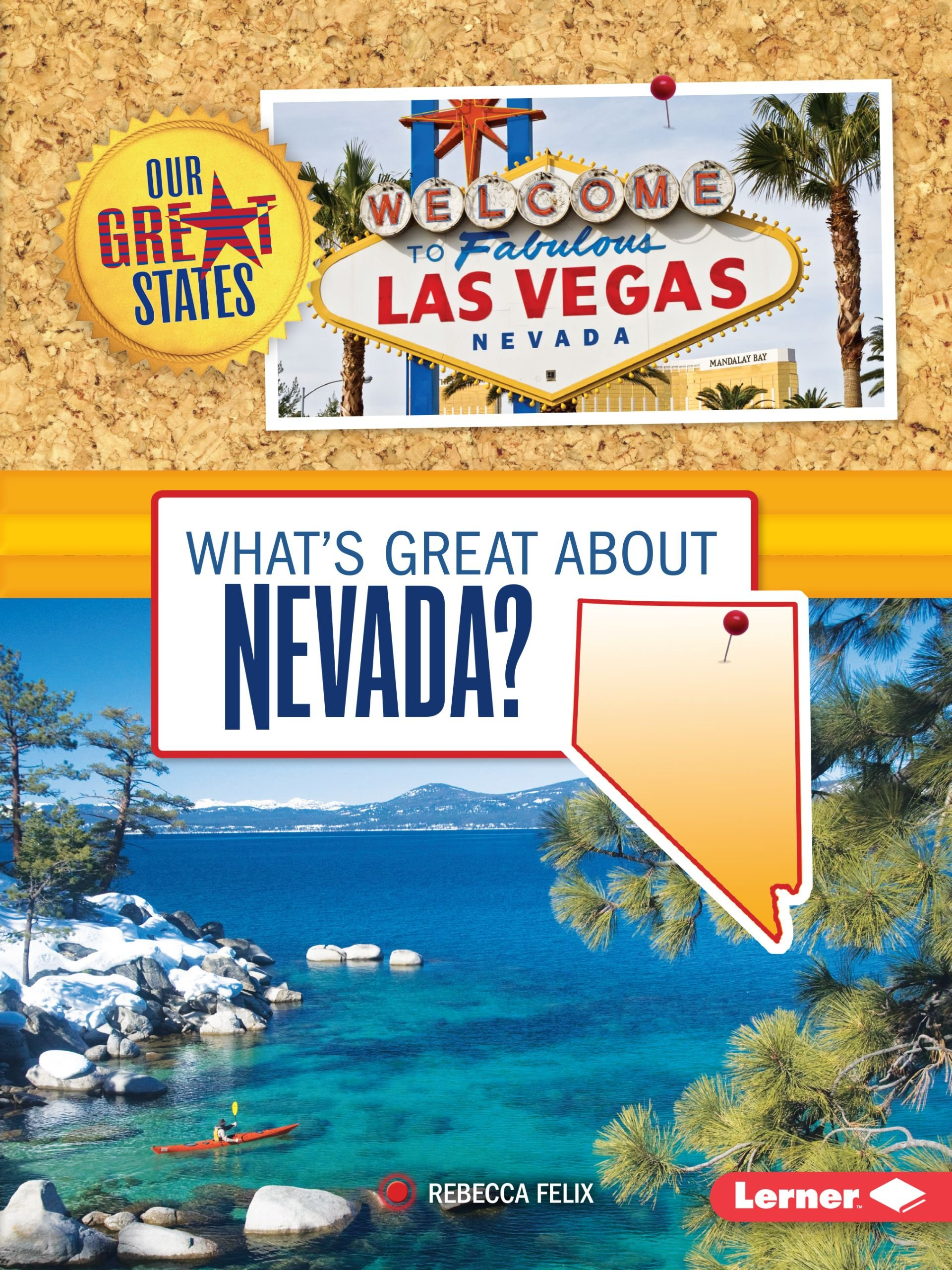 What's Great About Nevada? (Our Great States)