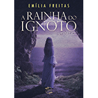 A Rainha do Ignoto (com notas): Romance Psicológico (Portuguese Edition) book cover