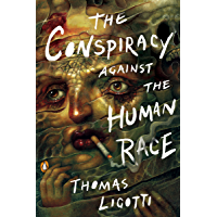 The Conspiracy against the Human Race: A Contrivance of Horror book cover