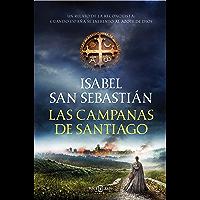 Las campanas de Santiago (Spanish Edition)
