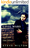Civil Wars (Love Against the Odds Book 1)