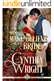 His Make-Believe Bride (Rakes & Rebels: The Raveneau Family Book 6)