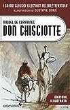 Don Chisciotte illustrato da Gustave Doré (I Grandi Classici Illustrati della Letteratura Vol. 4)