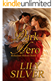 Dark Hero: A Gothic Romance (Reluctant Heroes Book 1)