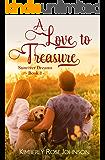 A Love to Treasure (Sunriver Dreams Book 1) (English Edition)