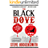 The Black Dove: A Holmes on the Range Mystery (Holmes on the Range Mysteries Book 3)