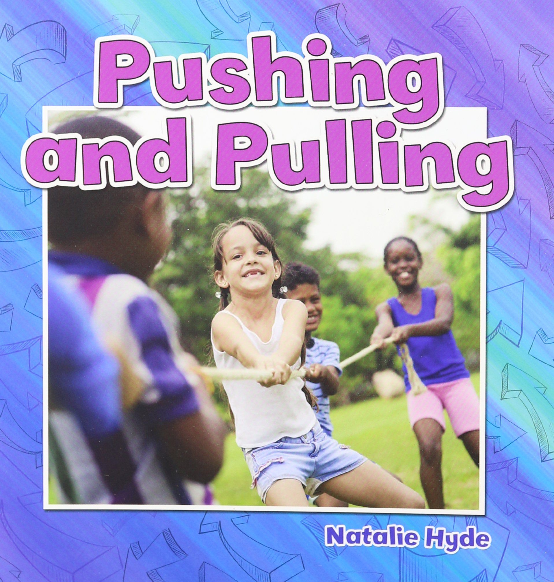 Pushing and Pulling (Motion Close-Up) ePub fb2 book