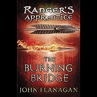 The Burning Bridge (Ranger's Apprentice Book 2) (English Edition)