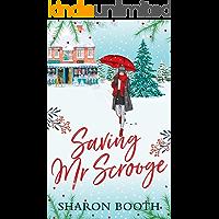 Saving Mr Scrooge (Moorland Heroes Book 2)