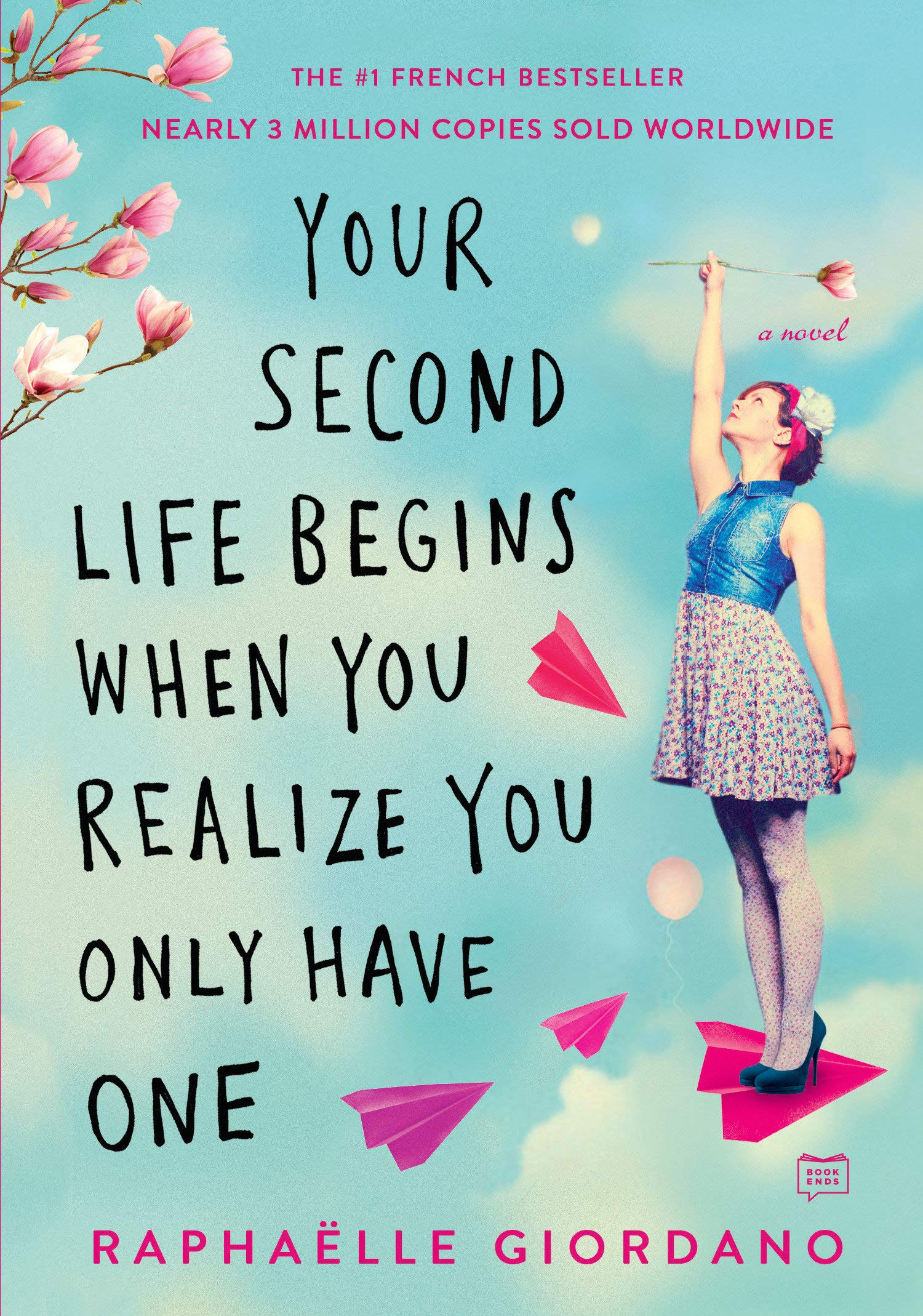 Your Second Life Begins When You Realize You Only Have One by G.P. Putnam's Sons