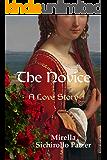 The Novice: A Love Story