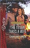 The Texan Takes a Wife (Texas Cattleman's Club: Blackmail)