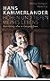 Hans Kammerlander – Höhen und Tiefen meines Lebens: Autobiografie in Gesprächen