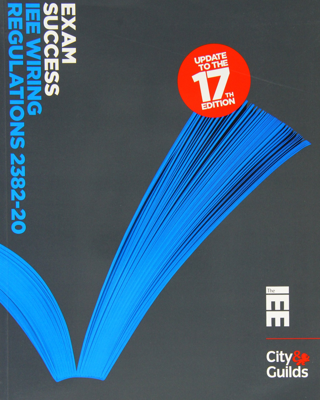 Exam Success Iee Wiring Regulations 2382 20 Paul Cook New Regs Book 9780863418860 Books